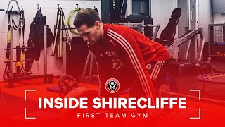 Inside Shirecliffe | Sheffield United First Team Training Gym ahead of Aston Villa