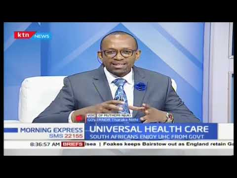 Your Health: The Universal Health Care launch and what it means for Kenyans