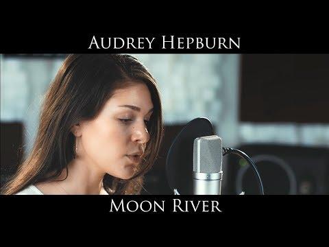 Moon River - Audrey Hepburn / Frank Ocean (Cover Ft. Nieka Moss)