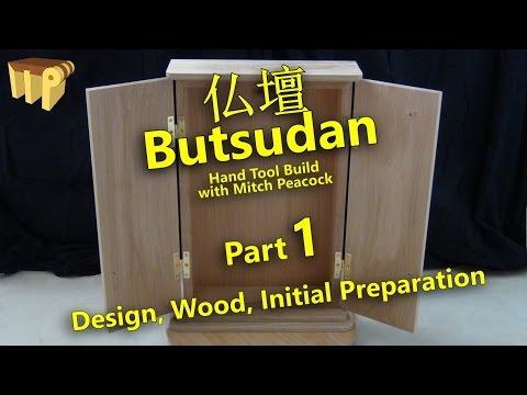 Butsudan Build Part 1 - Design, Wood, Initial Prep.