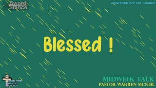 59) Sword Stance - Blessed !- Pastor Warren McNeil