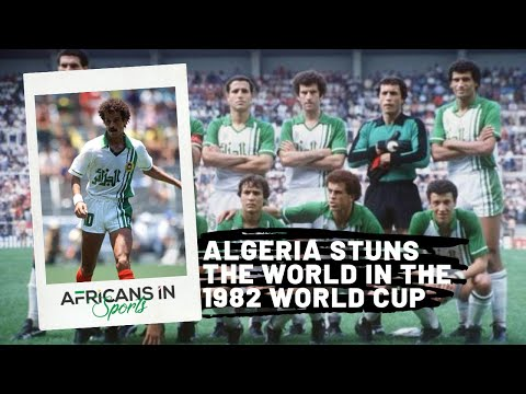 How Algeria Stunned the World at the 1982 World Cup