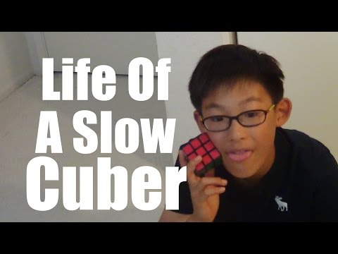Life of a Slow Cuber