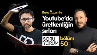 Barış Özcan ile Youtube'da Üretkenliğin Sırları