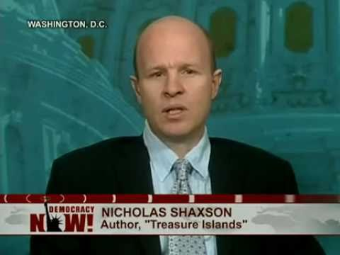 "Nicholas Shaxson: ""Treasure Islands: Uncovering the Damage of Offshore Banking & Tax Havens. 1 of 2"
