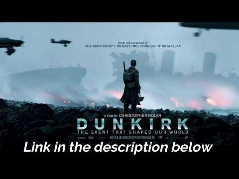 Download Dunkirk 2017 720p Link In Desciption