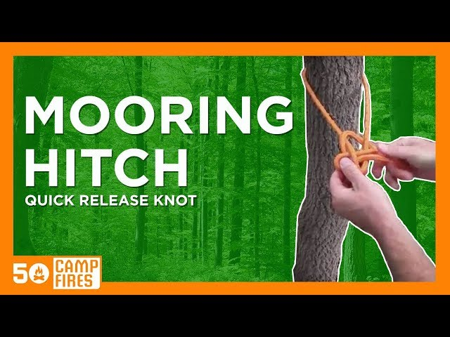 The Mooring Hitch Is A Great Quick Release Knot