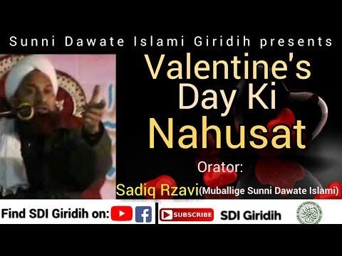 """VALENTINES DAY KI NAHUSAT!"" By - Mohammed Sadiq Razvi (Muballigh Sunni Dawate Islami)"