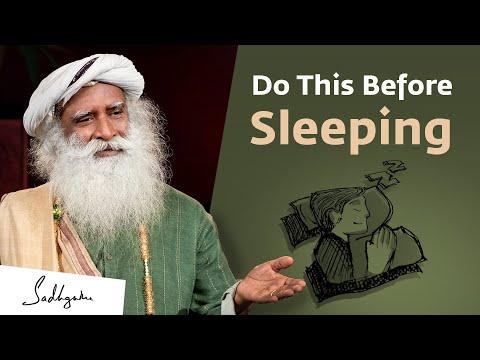 Do These 5 Things Before Sleeping – Sadhguru