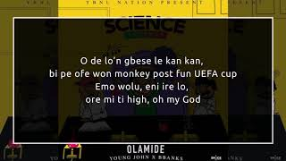 Olamide - Science Student Lyrics