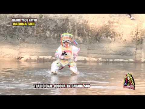 CABANA SUR 2016  CCOCHA PUKLLAY  DANZA DE LAS TIJERAS