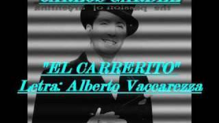 CARLOS GARDEL - EL CARRERITO