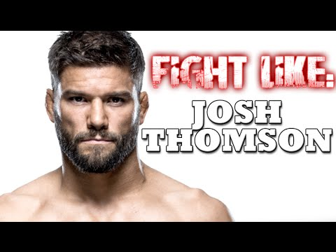 How to Fight like Josh Thomson: 3 Signature MMA Moves