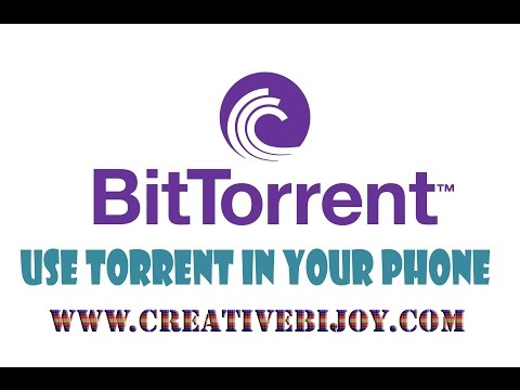 How To Use Torrent In Your Smartphone...