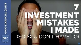 7 Investment Mistakes I Made 😭 (So You Don't Have To)
