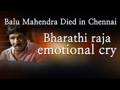 Balu Mahendra Died in Chennai - Bharathi raja emotional cry - Red Pix 24x7  Acclaimed director Balu Mahendra who was admitted in Vijaya Hospital due to illness passed away today in the morning. The doctors had said that he was said to be in critical condition when he was admitted today at the hospital.     The 74 year old veteran director was amongst the pioneers of Indian cinema and is also a screenwriter, editor and cinematographer. Filmmakers including Bala, Ameer and Ram visited him at the hospital before he passed away.     Balu Mahendra has won five National Film Awards—two for cinematography, three Filmfare Awards South and numerous state awards from the governments of Kerala, Karnataka and Andhra Pradesh. The ace director, started his career as a cinematographer with 'Nellu' in 1974 and soon made his directional debut in a few years through Kokila, a Kannada film.     Some of his acclaimed films in Tamil include Mullum Malarum (as Cinematographer), Azhiyadha Kolangal, Moodu Pani and Moondram Pirai. He has worked with the likes of Rajinikanth, Kamal Haasan and Dhanush as well. Balu Mahendra made his onscreen debut last year with 'Thalaimuraigal' and received good response for his acting skills  http://www.ndtv.com BBC Tamil: http://www.bbc.co.uk/tamil INDIAGLITZ :http://www.indiaglitz.com/channels/tamil/default.asp  ONE INDIA: http://tamil.oneindia.in BEHINDWOODS :http://behindwoods.com VIKATAN http://www.vikatan.com the HINDU: http://tamil.thehindu.com DINAMALAR: www.dinamalar.com MAALAIMALAR http://www.maalaimalar.com/StoryListing/StoryListing.aspx?NavId=18&NavsId=1 TIMESOFINDIA http://timesofindia.indiatimes.com http://www.timesnow.tv HEADLINES TODAY: http://headlinestoday.intoday.in PUTHIYATHALAIMURAI http://www.puthiyathalaimurai.tv VIJAY TV:http://www.youtube.com/user/STARVIJAY  -~-~~-~~~-~~-~- Please watch: