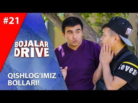 Bojalar Drive 21-son QISHLOG'IMIZ BOLLARI!