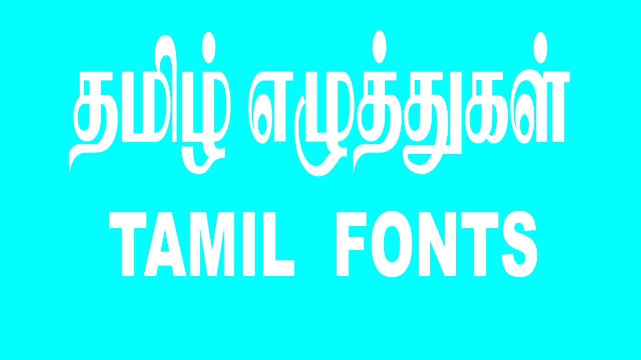 Free Download Tamil Fonts