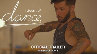 I Dream Of Dance (2018) | Official Trailer HD