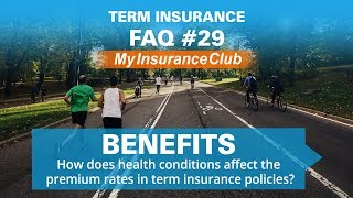 How does health conditions affect the premium rates in term insurance po...