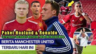 Wow❗Paket Haaland & Ronaldo Siap Ke MU 🔥Tuanzebe OTW Aston Villa 📝Gol Pereira😍Jones🔄 Berita MU