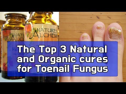the-top-3-natural-and-organic-cures-for-toenail-fungus