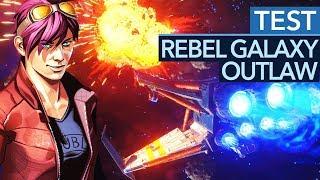 Die coolste Weltraum-Action seit 20 Jahren - Rebel Galaxy Outlaw im Test