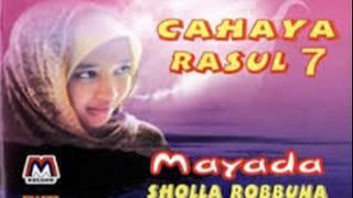 MAYADA - Sholla Robbuna - Cahaya Rasul Vol.7