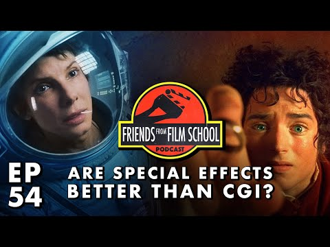 Are Practical Effects Better Than CGI? (FFFS Podcast Episode 54)