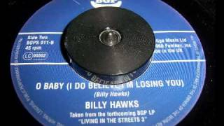 MOD - Billy Hawks - O Baby (I Do Believe I