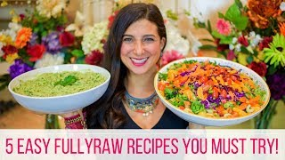 5 FullyRaw Best / Easy Vegan Recipes for Beginners