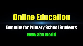 Benefits for Primary School Students - SBE World