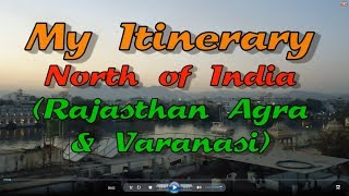 North India travel itinerary : Suggested itinerary for India (north)