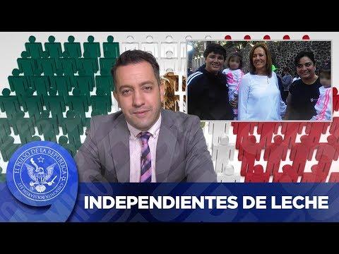INDEPENDIENTES DE LECHE - EL PULSO DE LA REPÚBLICA