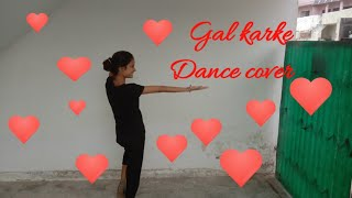 GAL KARKE Asees Kaur Siddharth Nigam Anushka Sen Dance cover
