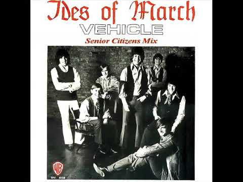 The Ides Of March - Vehicle (Senior Citizens Mix)