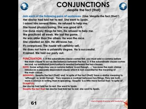 Listen, Speak and Learn  Conjunctions, despite the fact that, 1