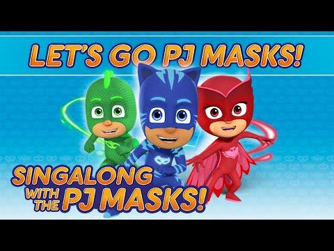 PJ Masks Singalong - ♪♪ Let's Go PJ Masks! ♪♪ (10 mins)