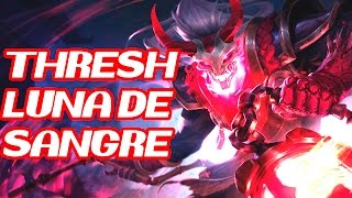 "LA PEOR PARTIDA DE MI VIDA EN LEAGUE OF LEGENDS - ""thresh luna de sangre"""