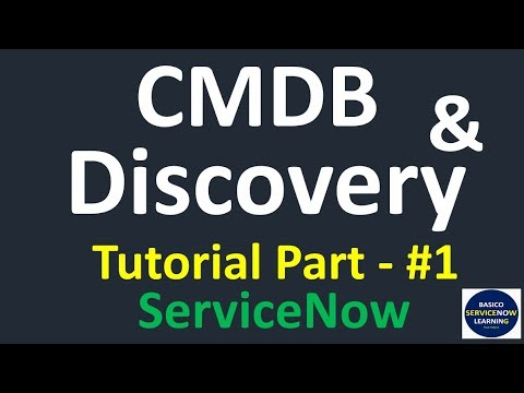 What Is CMDB In ServiceNow, CMDB Basics And Introduction Of Discovery