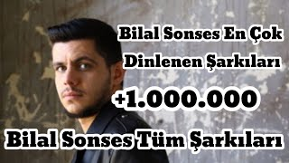 Bilal Sonses Tüm Şarkıları