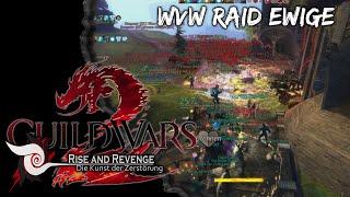 Guild Wars 2 WvW Raid - Gilde Rise and Revenge [RARE] - Drakkar See Ewige 09.07.2015