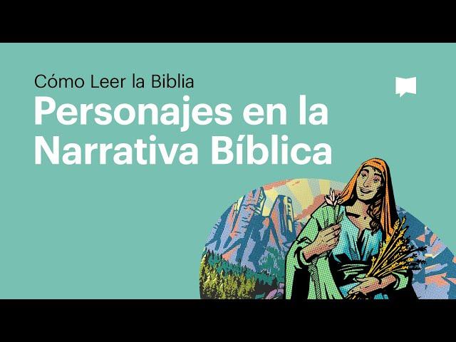 Personajes en la Narrativa Bíblica