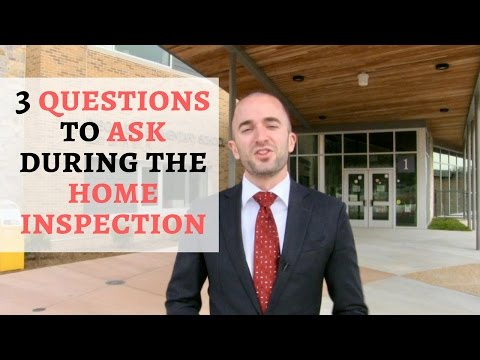 3 Questions to Ask During the Home Inspection | Buyer Home Inspection Questions