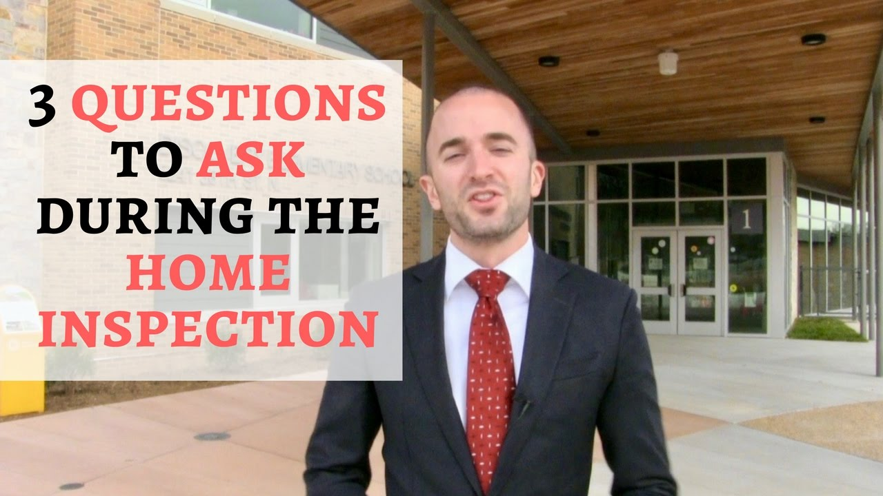 Questions To Ask During A Home Inspection 3 questions to ask during the home inspection | buyer home