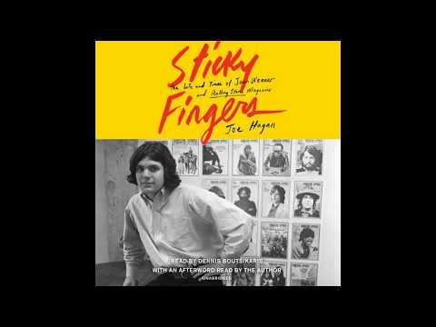 Sticky Fingers by Joe Hagan, read by Dennis Boutsikaris & the Author – book Excerpt