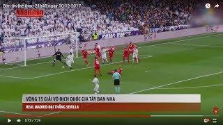 Tin Thể Thao 24h Hôm Nay (19h - 10/12): Ronaldo Thăng Hoa Giúp Real Đè Bẹp Sevilla 5 Bàn Không Gỡ