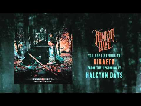 """Halcyon Days - """"Hiraeth"""" Official Teaser Video"""