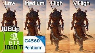 Assassin s Creed Origins PC Low vs Medium vs High vs Very High GTX 1050 Ti Intel Pentium G4560