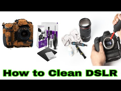 How to clean DSLR camera in Hindi